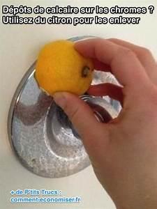 Enlever Calcaire Robinet : l 39 astuce pour nettoyer les d p ts de calcaire sur les chromes ~ Melissatoandfro.com Idées de Décoration