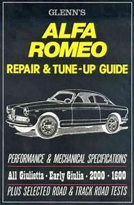Glenns Alfa Romeo Repair Tune Up Guide All Giulietta Early