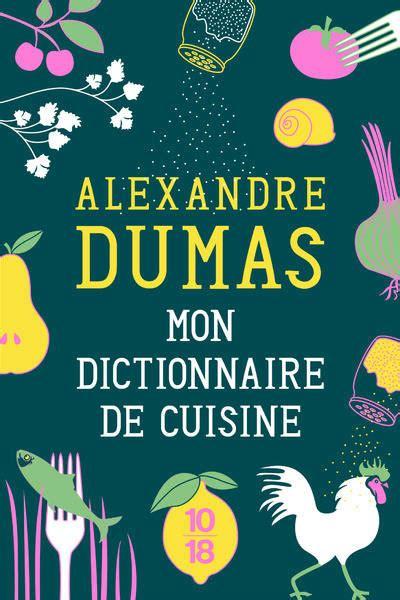 dictionnaire de la cuisine livre mon dictionnaire de cuisine édition collector