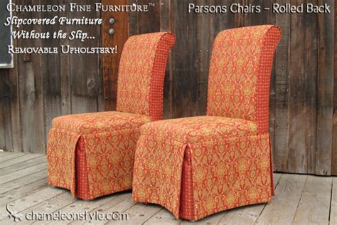 slipcovered parsons chairs rolled back chameleon