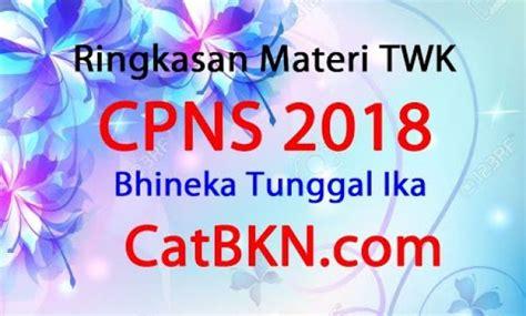 Untuk mempersatukan nusantara menjadi satu kesatuan wilayah yang 29. Contoh Soal P3K: Ringkasan Materi TWK CPNS 2018 Bhineka ...