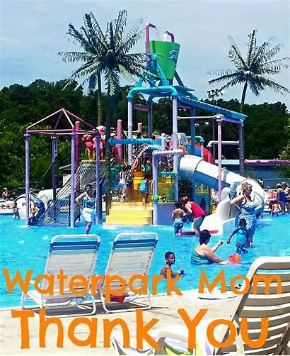 Mom Waterpark Thank Moms Leave Neighborhood Theneighborhoodmoms