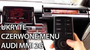 Audi Mmi 2g Jak Wej U015b U0107 Do Ukrytego Czerwonego Menu  A4 A5