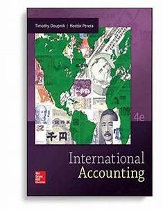 Solution Manual For International Accounting 4th Edition