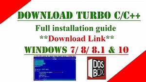 Turbo C   C    Latest Version  Full Installation Guide With
