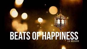Beats Of Happiness  Eid Nasheed