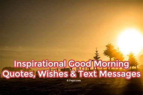 Morning Inspirational Quotes On Morning Inspirational Morning Quotes Wishes Text Messages