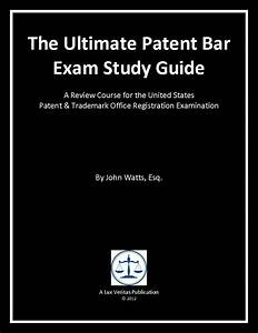 The Ultimate Patent Bar Exam Study Guide  Review Course