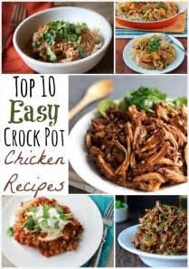 healthy easy crock pot recipes top 10 easy healthy crock pot chicken recipes