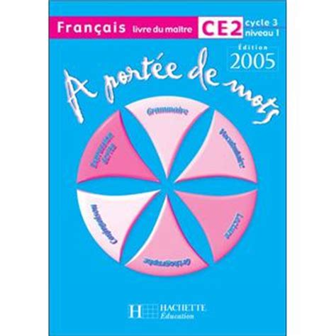 a portee de mots francais ce2 guide pedagogique