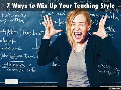 7 Ways To Mix Up Your Teaching Style