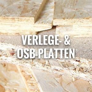 Osb Platten Im Außenbereich : osb platten und verlegeplatten im holz fachmarkt h lzl ~ Orissabook.com Haus und Dekorationen
