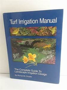 Turf Irrigation Manual   The Complete Guide To Turf And