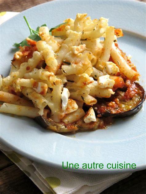 pates aux aubergines et ricotta gratin de p 226 tes aux aubergines tomates f 234 ta et fromage de brebis une autre cuisine