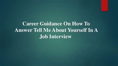 career guidance on how to answer tell me about yourself in a job inte