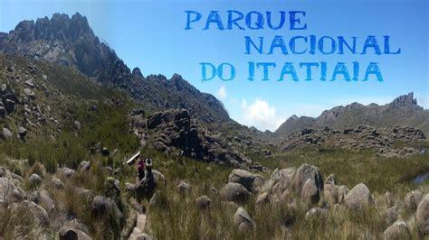 TRIP - Parque Nacional de ITATIAIA - YouTube