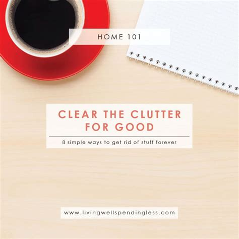 8 Great Ways To Clear The Clutter  How To Declutter
