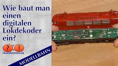 Wie Baut Man Einen Digitalen Lokdekoder Ein? Youtube
