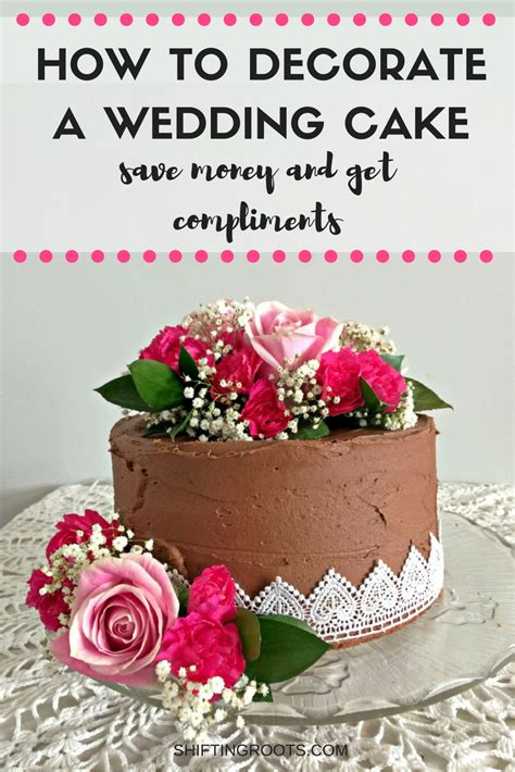 how to decorate a wedding cake save money and get compliments