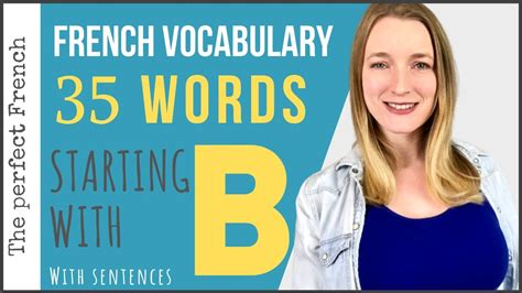 35 French words of vocabulary starting with B (with free ...