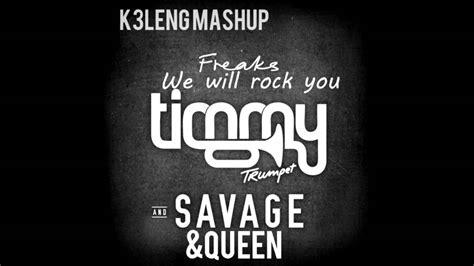 Timmy Trumpet Ft. Savage & Queen