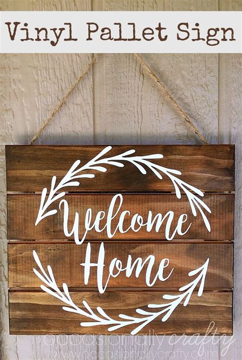 pallet signs welcome sign wood vinyl wooden decor silhouette diy quotes lettering project cut template creative sweet projects leaves downloadable