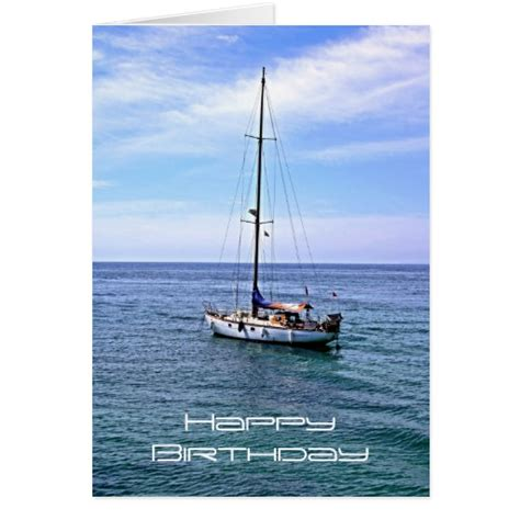 Happy Boat by Sailing Boat Happy Birthday Card Zazzle