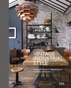 Vintage Industrial Möbel : form und funktion vereint der loftstil haus pinterest wohnzimmer m bel und ~ Bigdaddyawards.com Haus und Dekorationen