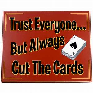 Trust Everyone.... Casino Chips Quotes