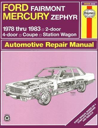 Ford Fairmont, Mercury Zephyr Repair Manual 1978 1983   Haynes