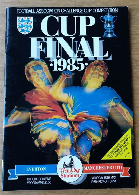 1985 FA Cup Final Programme & Ticket – Everton vs Man Utd ...