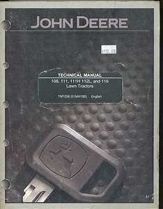 John Deere Tm1206 Technical Tech Manual 108 111 111h 112l