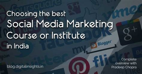 Social Media And Marketing Course choosing a social media marketing course or institute in