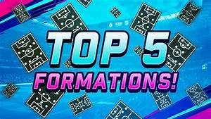 Top 5 Formations In Fifa 19  U2013 Formation Guide