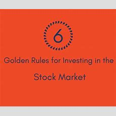 6 Golden Rules For Investing In Stock Market Eqsis