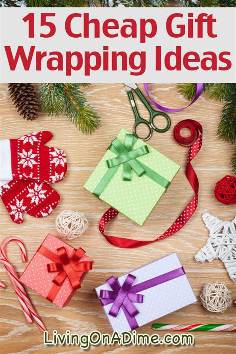 15 Cheap Gift Wrapping Ideas  Living On A Dime