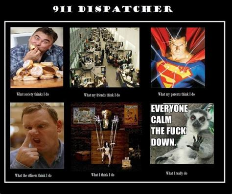 Dispatcher Memes - funny dispatcher quotes 911 quotesgram