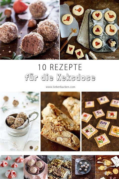 10 Rezepte Für Die Keksdose  Weihnachten Kann Kommen