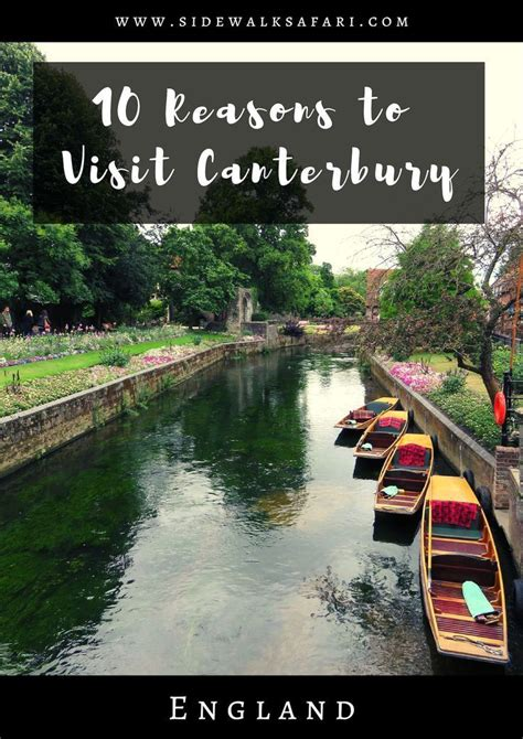 10 Reasons to Visit Canterbury, England for a Weekend ...