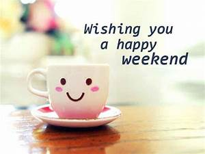 Happy Weekend Picture