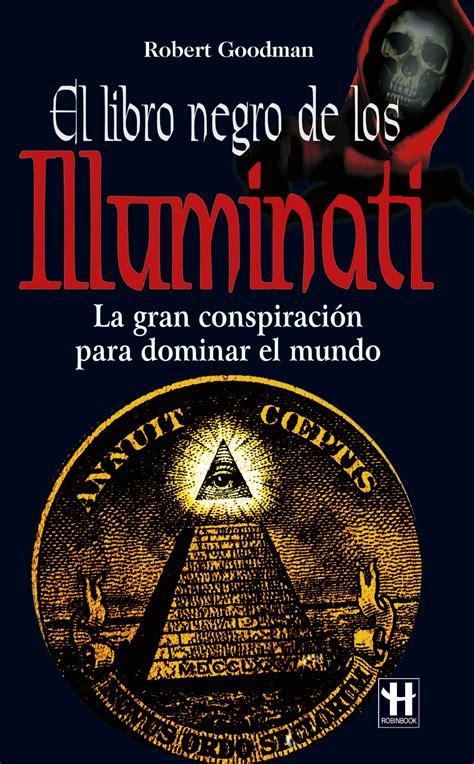 Libri Su Illuminati El Libro Negro De Los Illuminati Ebook Robert Goodman