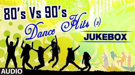 Back to the 80 s deep house remixes of 80 s hits. 80's Vs 90's Dance Hits   Audio Jukebox   Bollywood Top ...
