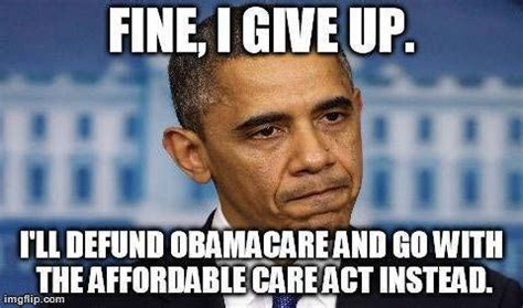 Obama Care Meme - pin by linda turner on use to be a free country pinterest