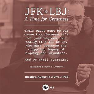 JFK & LBJ: A Ti... Johnson Lyndon Quotes