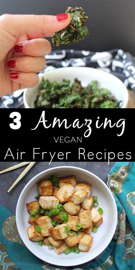 fryer air recipes vegan showcase magic awesome fryers gadget newest mine kitchen eat