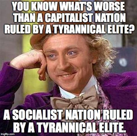 Socialist Memes - american socialism is a very bad idea imgflip