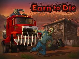DOWNGAMODS: Earn to Die Hack Cheats Trainer Tool 2013