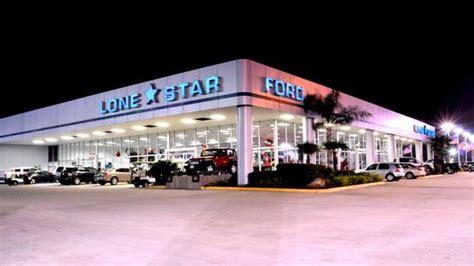 lone star ford houston tx  car dealership