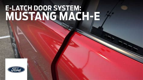 ford explains mustang mach   latch door system
