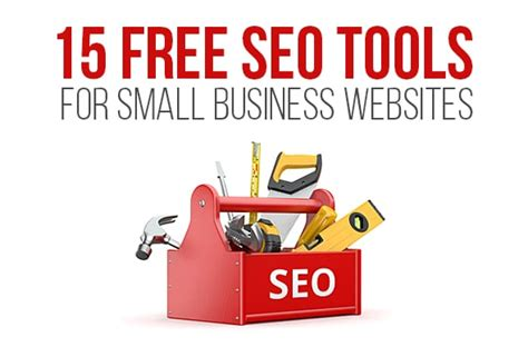 Free Seo Tools by 15 Free Seo Tools For Small Business Websites